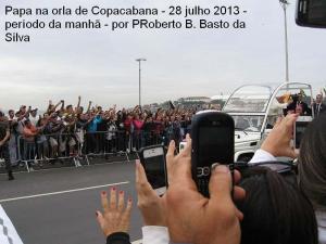 2.papa 28julho2013 por PRoberto B Basto da Silva